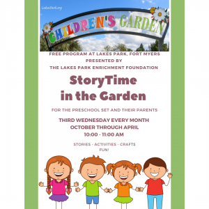 StoryTime in the Garden - Every third Wednesday, October through April, Lakes Park in Fort Myers